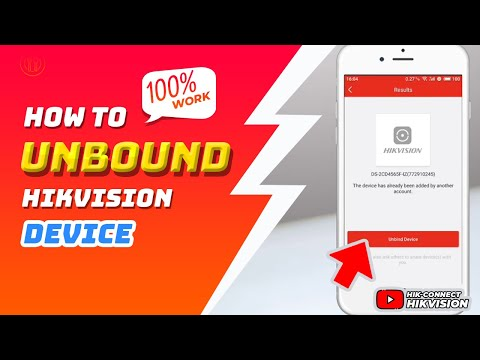 How To Unbound Hikvision Device From Hik-Connect Account By