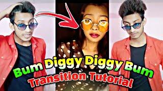 Bum Diggy Diggy Bum Bum Video Song   Transition Tutorial   TikTok New Trend   TikTok New Trending