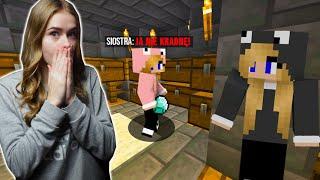 PRZYŁAPAŁAM SIOSTRĘ na KRADZIEŻY w Minecraft..!