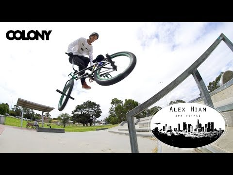 "ALEX HIAM ""BON VOYAGE"" FOR COLONY BMX"