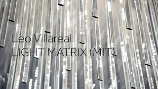 Leo Villareal:  Light Matrix (MIT)
