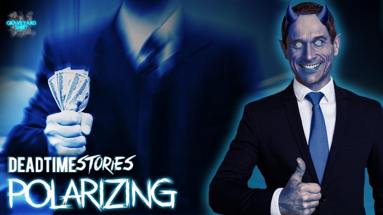 Polarizing | DeadTime Stories
