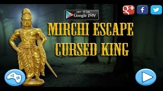 Mirchi Escape Cursed King Walkthrough Escape Games