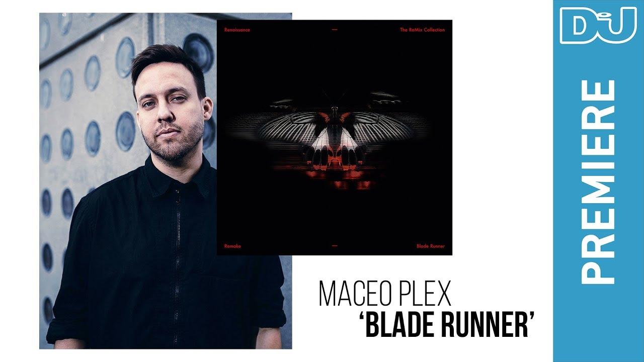Remake 'Blade Runner (Maceo Plex Remix)' |  DJ Mag new music premiere