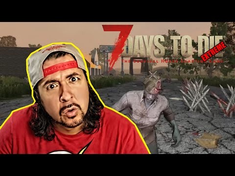 7 DAYS TO DIE - EXTREME #12