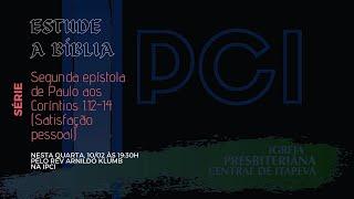 IP Central de Itapeva - Estudo de Quarta - Feira  - 10/02/2021