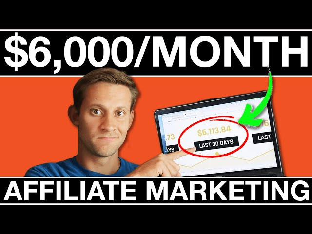 Affiliate Marketing: ZERO TO 6K PER MONTH In 3 Months! (Behind The Scenes)