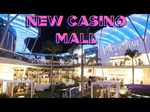 New Casino Mall Pacific Fair