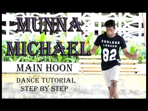 Munna Michael || Main Hoon || Dance Tutorial || Step By Step || DANCOGRAPHY