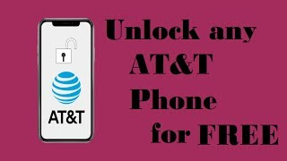 Unlock At&T -  Free Unlock AT&T Carrier Network Locked Phone - step by step!