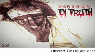 Vershon - Caa Kill Mi And It Dun Suh (Di Truth) - August 2016