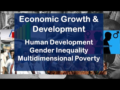 Economic Growth and Economic Development | Human Development