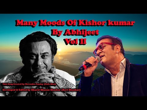 Many Moods Of Kishor kumar By Abhijeet (Vol II)