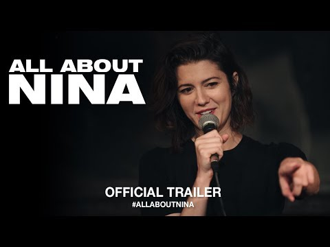 All About Nina 2018   US Trailer