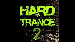 Hard Trance Mix 2 ( 2018 )