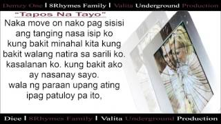 Repeat youtube video Tapos na tayo - Dice & DemzyOne (8Rhymes Family)