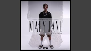 Mary Jane (Radio Edit) (feat. Ilkay Şencan)