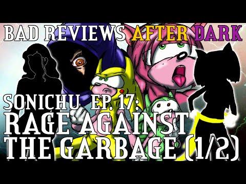 Bad Reviews 19: Sonichu Ep. 17 (1/2)