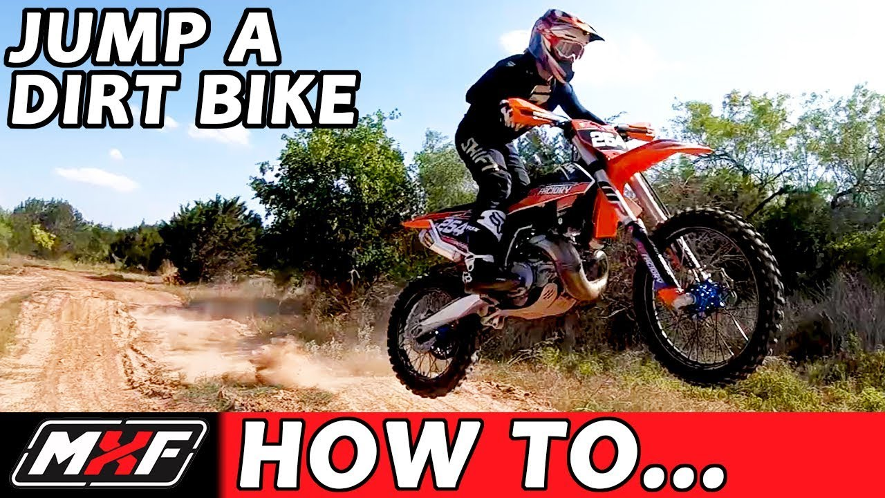 How To Properly Jump a Dirt Bike - 3 Basic Techniques