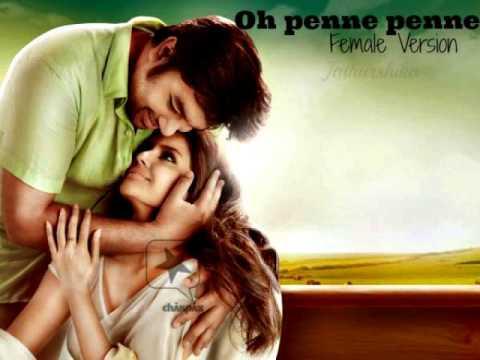 Oh penne penne - vanakkam chennai - Female Cover