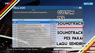 Gambar cover Cara Membuat Soundtrack Sendiri atau Musik PES 16