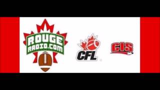 CFL and CIS Live Canadian football discussion on Rouge Radio