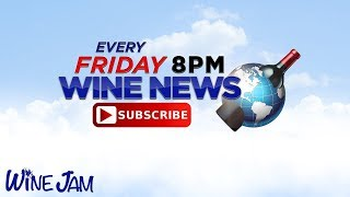 Wine News this Week Every Friday 8pm