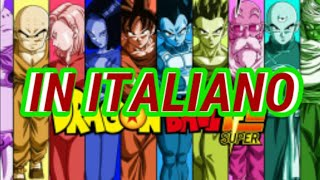 E SE la SIGLA di DRAGON BALL SUPER FOSSE IN ITALIANO?