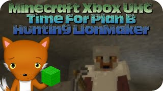Minecraft Xbox UHC - Time For Plan B Hunting Lions