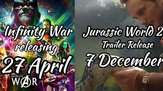 Avengers infinity war India release date & Jurassic World 2 trailer release date?