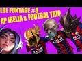 AP Irelia & Football Trio | LoL Funtage #8 | Husslemayer