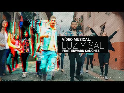 Funky - Luz Y Sal - (Video Oficial) ft. Edward Sanchez (Nuevo 2017)