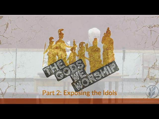 The Idols We Worship · 200216 Sunday School · Ross Kilfoyle