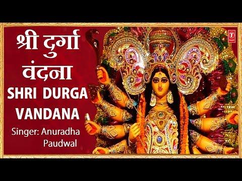 Shri Durga Chalisa, Navdurga Vandana,108...