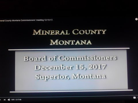 Mineral County Montana Commissioners' meeting 12-15-17.