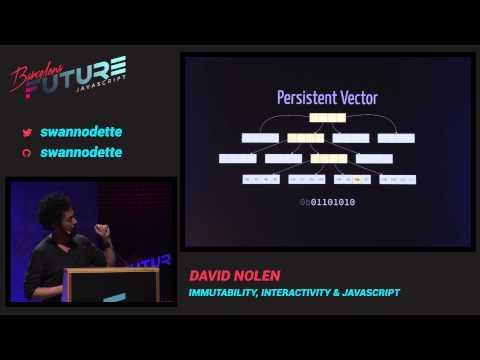 David Nolen - Immutability, interactivity & JavaScript (FutureJS 2014)