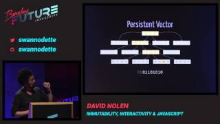 David Nolen - Immutability, interactivity & JavaScript (FutureJS 2014)