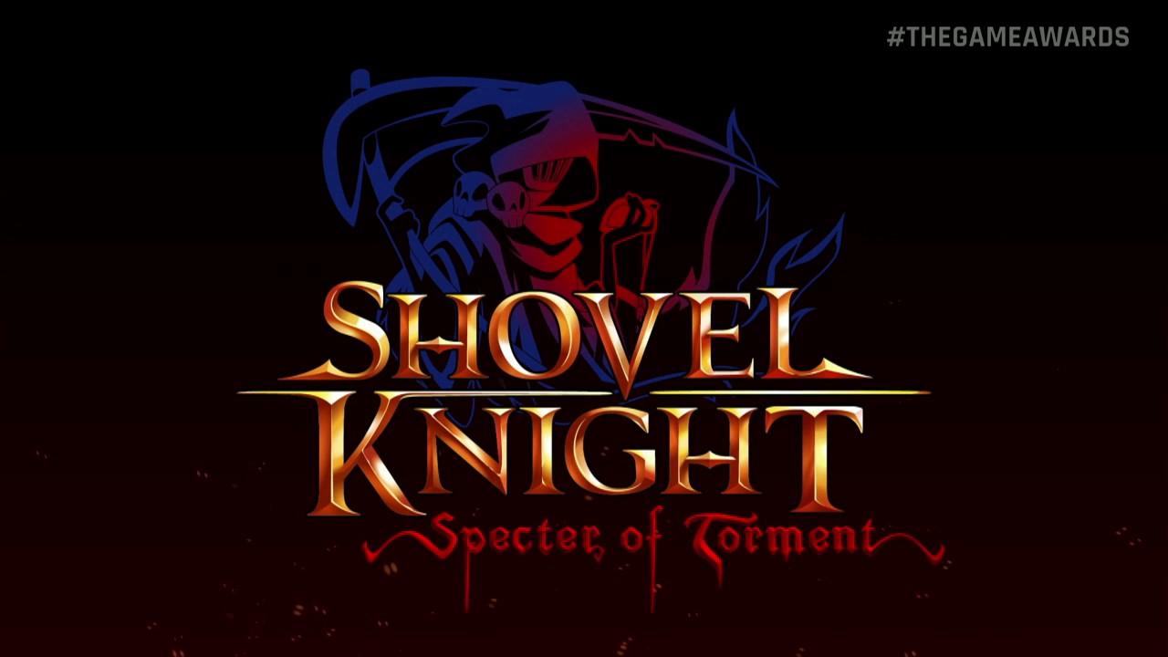Shovel Knight Specter Of Torment World Premiere Youtube