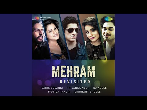 Mehram - Reprise 2 By Sahil Solanki