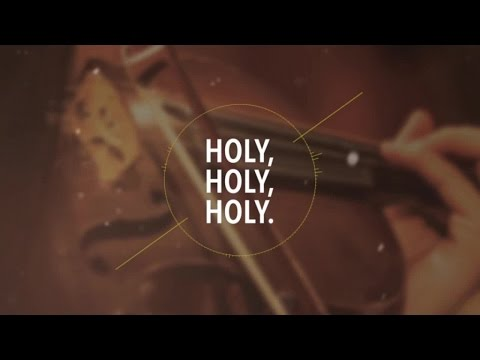 Holy, Holy, Holy (Official Lyric Video) - JPCC Worship