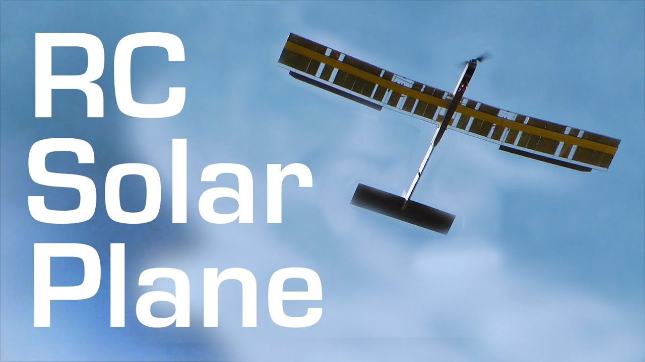 SOLAR Powered RC FPV Plane Build and Maiden - RCTESTFLIGHT - - YouTube