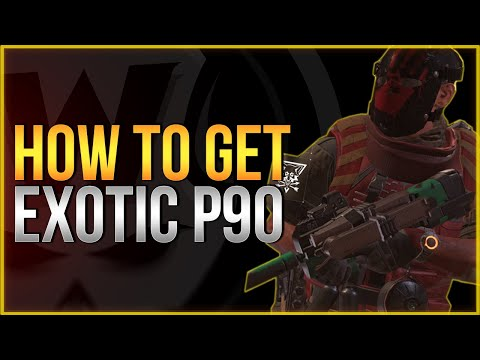 The Division 2 | How To Get Exotic P90 Chatterbox Guide