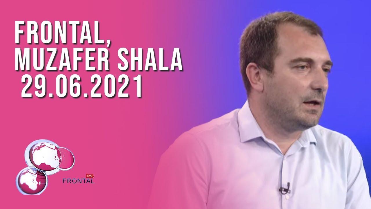 FRONTAL, Muzafer Shala - 29.06.2021