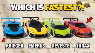 GTA 5 ONLINE : KRIEGER VS DEVESTE EIGHT VS EMERUS VS THRAX (WHICH IS FASTEST?)