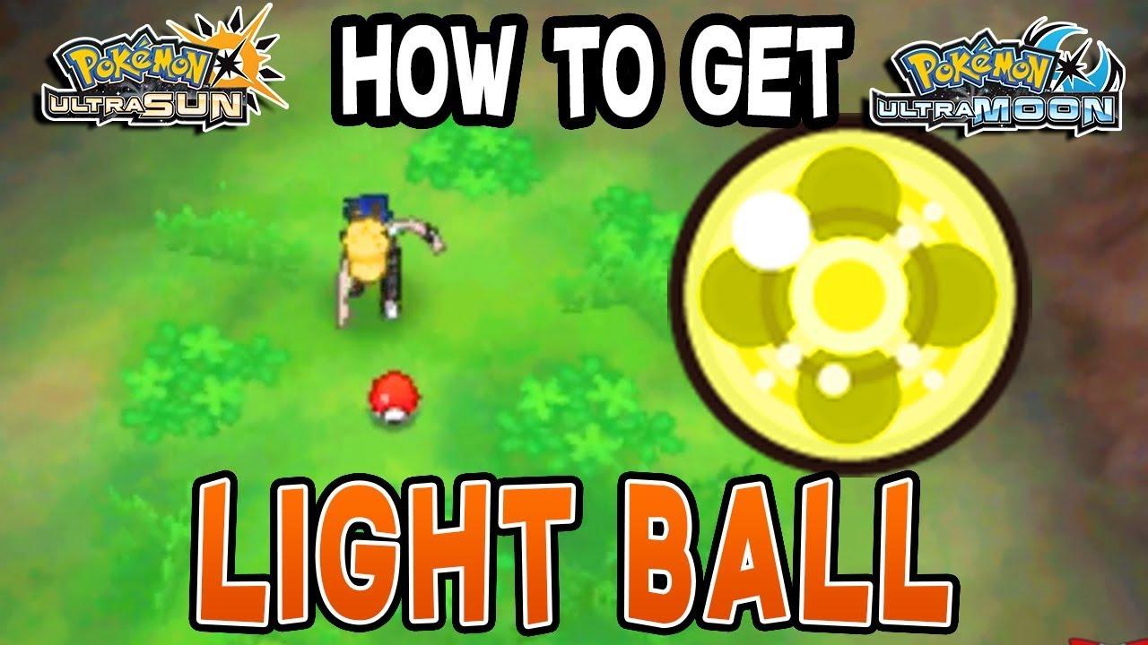 how to get light ball pokemon ultra sun ultra moon youtube