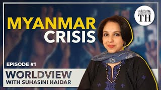Worldview with Suhasini Haidar | The military coup in Myanmar and its repercussions