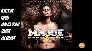 Majoe - Breiter als 2 Türsteher   Review   Kritik   BA2T   Kollegah