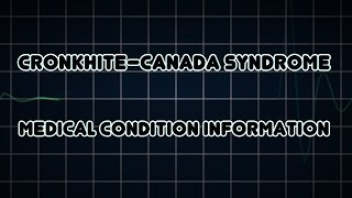 Cronkhite–Canada syndrome (Medical Condition)