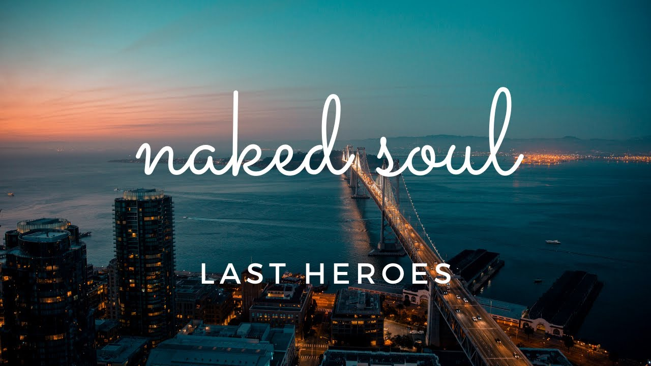Her Voice Is Angelic! (Last Heroes - Naked Soul feat. Liel