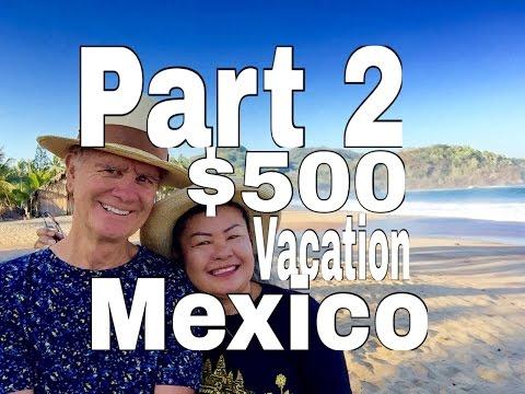 PART 2 Ajijc Mexico Travel Budget Chapala : Puerto Vallarta, Cancun, Mazatlan